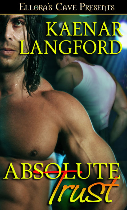 Absolute Trust by Kaenar Langford